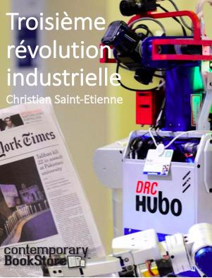 La Troisiéme Révolution industrielle