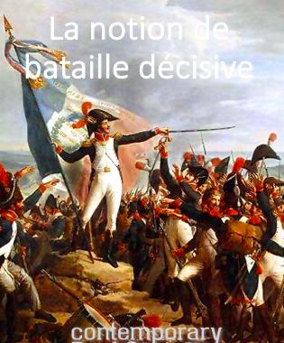 bataille decisive
