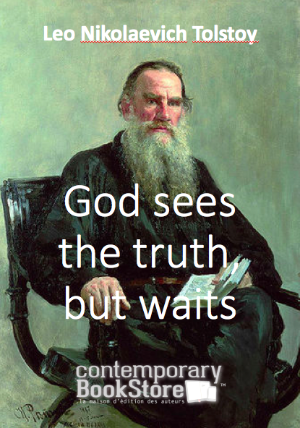 god sees the truth but waits by leo tolstoy essay God sees the truth, but waits by leo tolstoy questions, lit elements, webquest product from mrs-scotts-clasroom on teachersnotebookcom.