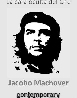 La cara oculta del Che