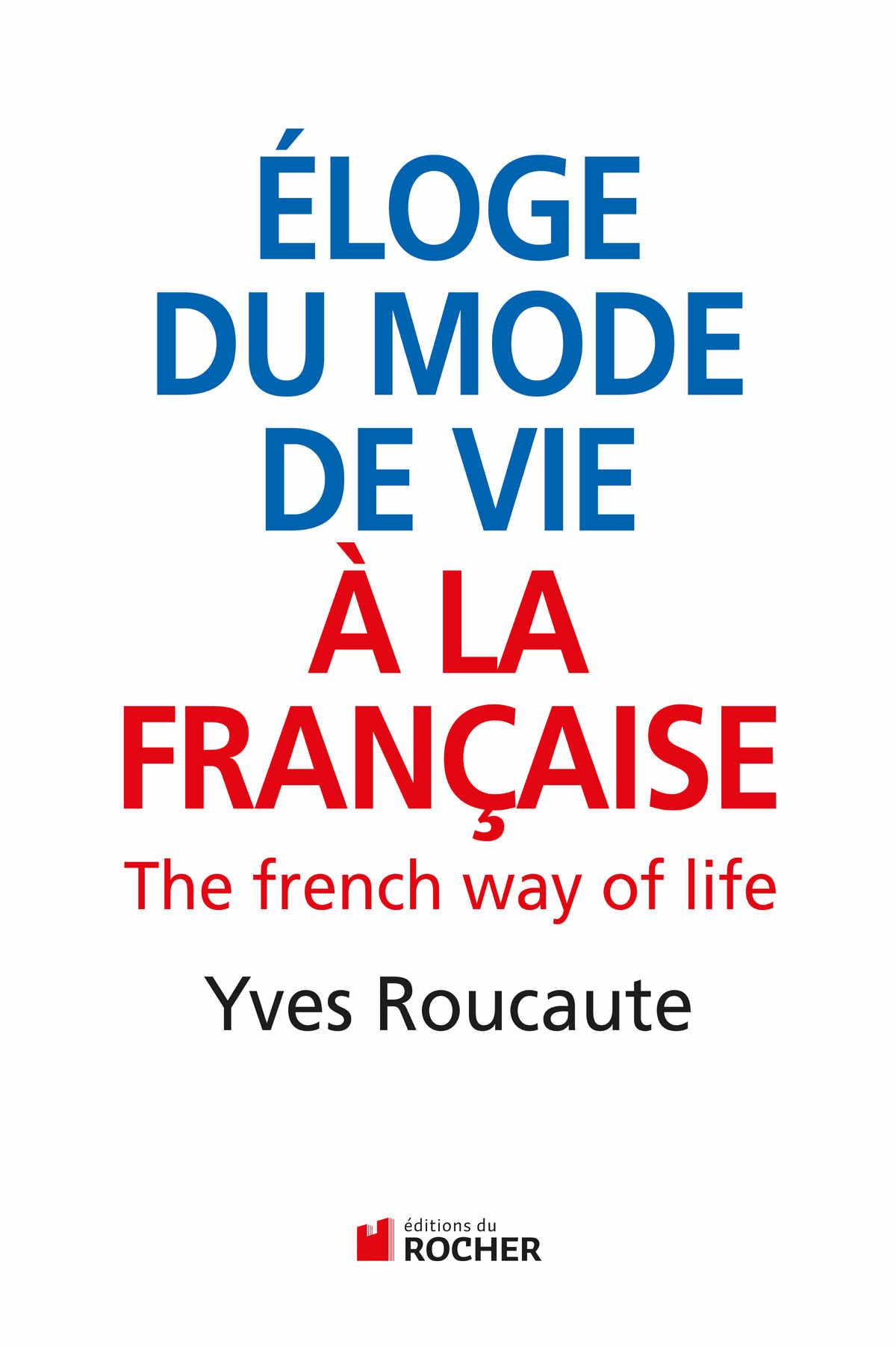 Éloge du mode de vie à la française-Version imprimée